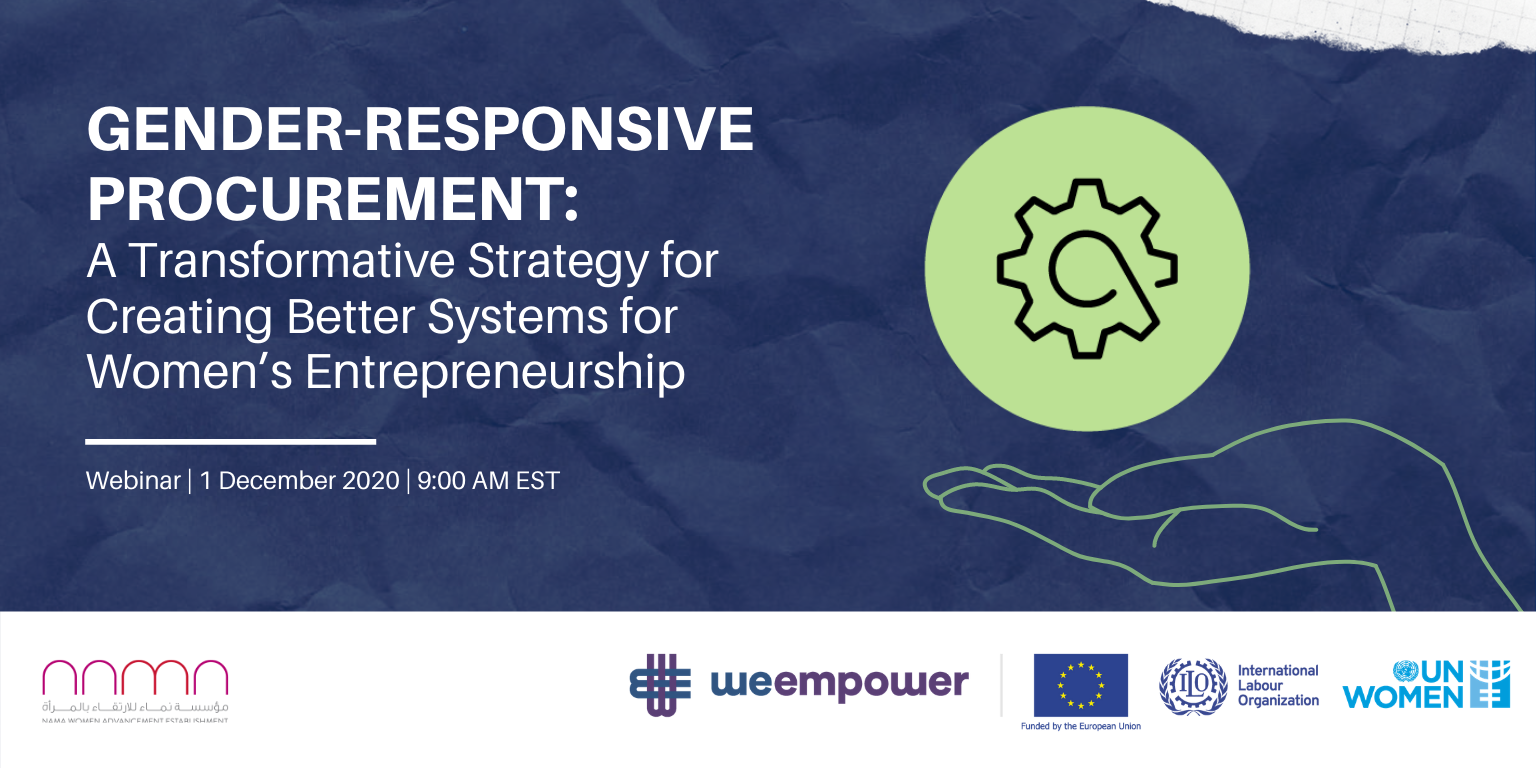 Gender-Responsive Procurement: A Transformative Strategy for Creating Better Systems for Women's Entrepreneurship