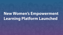 New Women's Empowerment Learning Platform Launched